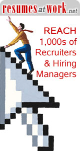 Reach 1,000s of Recruiters 7 Hiring Managers directly with ResumesatWork.net